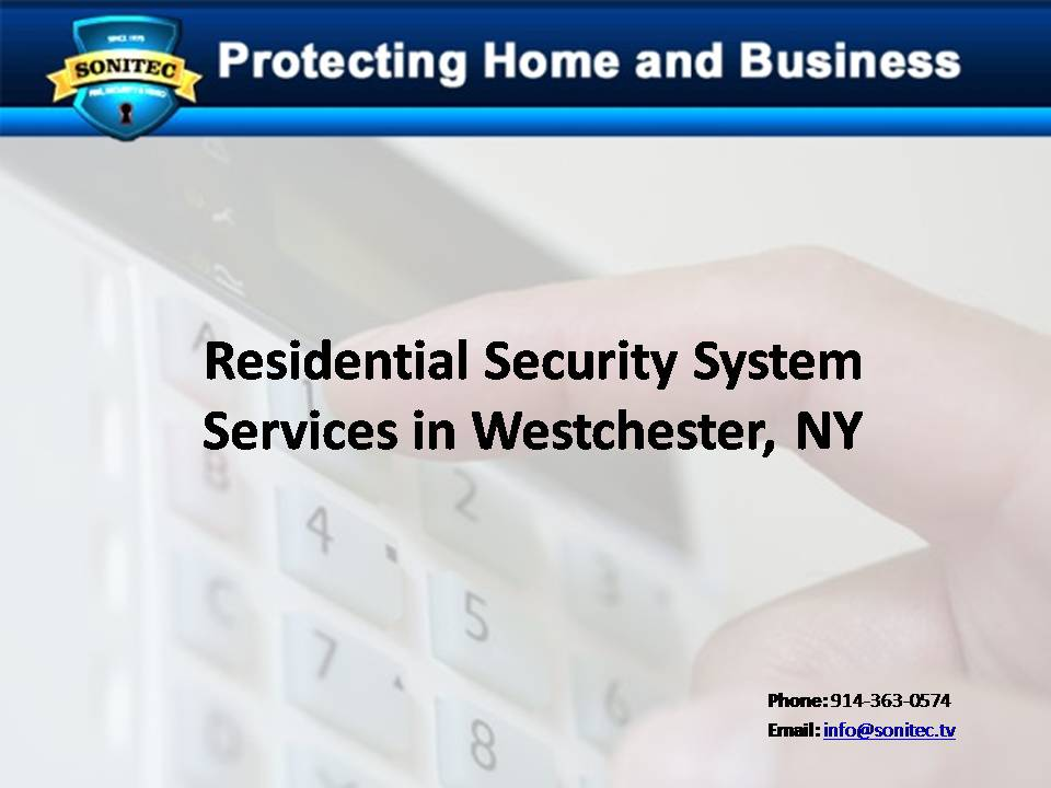 Residential Security System Services in Westchester, NY